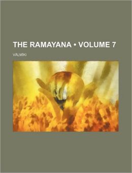 The Ramayana (Volume 7)