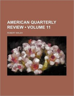 American Quarterly Review (Volume 11)