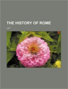 The History Of Rome (Volume 6)