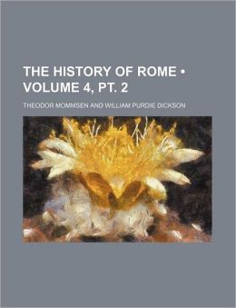 The History of Rome (Volume 4, PT. 2)