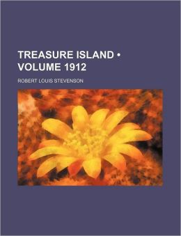 Treasure Island (Volume 1912)