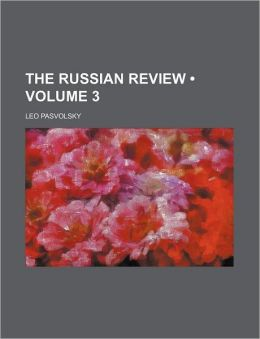 The Russian Review (Volume 3)