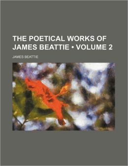 The Poetical Works of James Beattie (Volume 2)