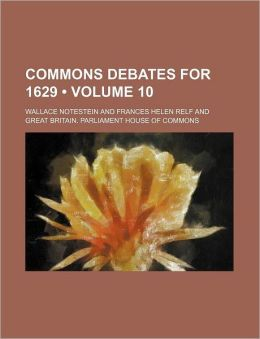 Commons Debates For 1629 (Volume 10)