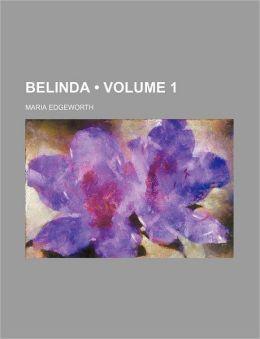 Belinda (Volume 1)