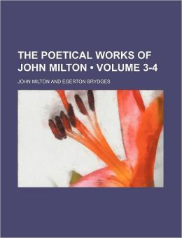 The Poetical Works of John Milton (Volume 3-4)