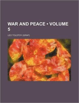 War and Peace (Volume 5)