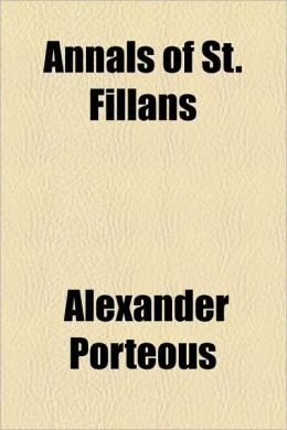 Annals Of St. Fillans