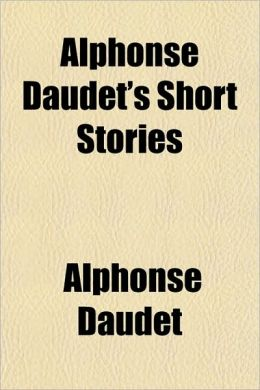 Alphonse Daudet's Short Stories
