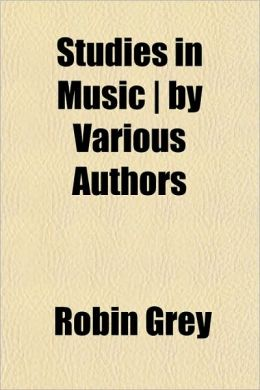 Studies in Music by Various Authors