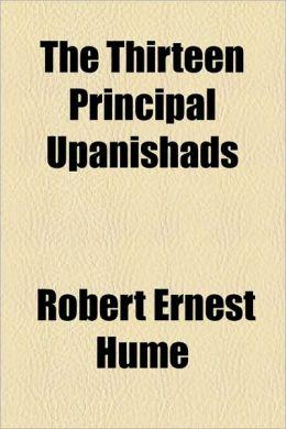 The Thirteen Principal Upanishads