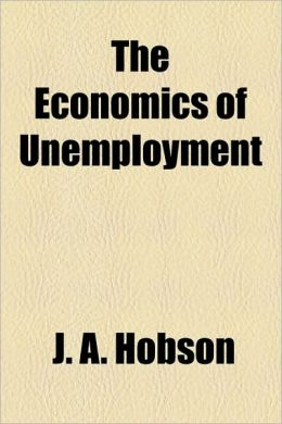The Economics Of Unemployment