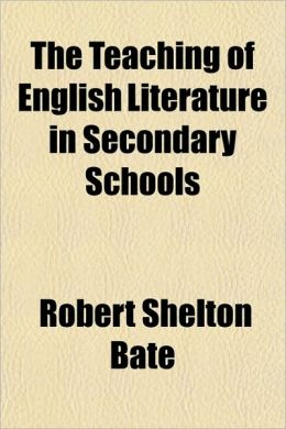 The Teaching of English Literature in Secondary Schools