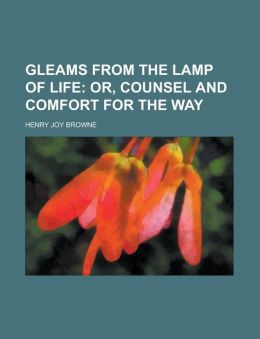 Gleams from the Lamp of Life