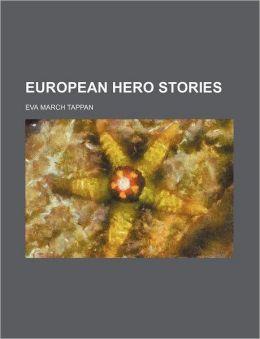 European Hero Stories