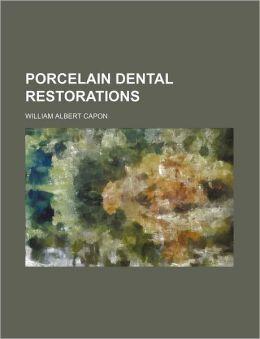 Porcelain Dental Restorations