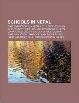 Schools in Nepal: Boarding schools in Nepal, Little Angels' School, Budhanilkantha School, List of schools in Nepal