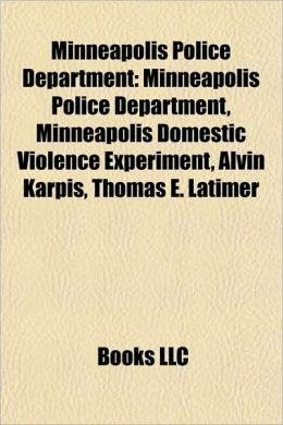 domestic essay experiment minneapolis violence The minneapolis domestic violence experiment (1) was a groundbreaking study which showed a significant reduction in repeat domestic violence after an initial.