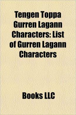 Tengen Toppa Gurren Lagann Characters: List of Gurren Lagann Characters