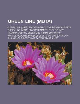 Green Line (MBTA): Green Line (MBTA) stations in Boston, Massachusetts, Green Line (MBTA) stations in Middlesex County, Massachusetts, Green Line (MBTA) stations in Norfolk County, Massachusetts, US Standard Light Rail Vehicle