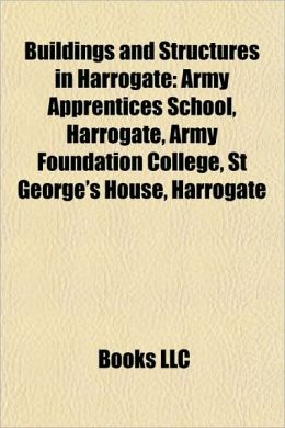 Buildings and Structures in Harrogate: Army Apprentices School, Harrogate, Army Foundation College, St George's House, Harrogate