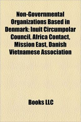 Non-Governmental Organizations Based in Denmark: Inuit Circumpolar Council, Africa Contact, Mission East, Danish Vietnamese Association