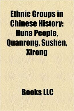Ethnic Groups in Chinese History: Huns, Jurchen History, Khitan History, Attila, History of the Khitans, Bleda, Liao Dynasty, Wang Wujun