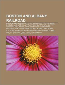 Boston and Albany Railroad: Boston and Albany Railroad bridges and tunnels, Boston and Albany Railroad lines