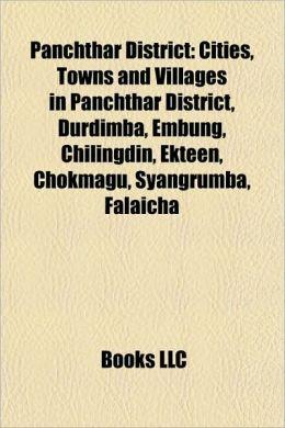 Panchthar District: Cities, Towns and Villages in Panchthar District, Durdimba, Embung, Chilingdin, Ekteen, Chokmagu, Syangrumba, Falaicha