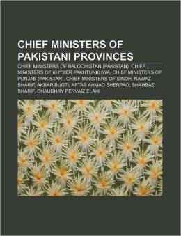 Chief Ministers of Pakistani provinces: Chief Ministers of Balochistan (Pakistan), Chief Ministers of Khyber Pakhtunkhwa