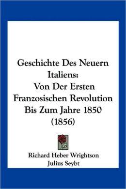 Geschichte Des Neuern Italiens