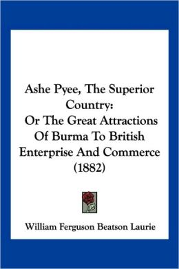Ashe Pyee, The Superior Country
