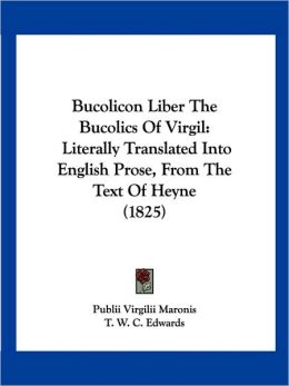 Bucolicon Liber The Bucolics Of Virgil