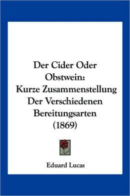 Der Cider Oder Obstwein