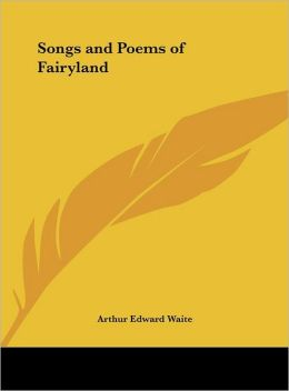 Songs and Poems of Fairyland
