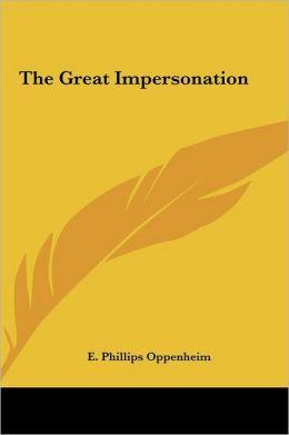 The Great Impersonation the Great Impersonation