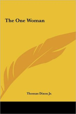 The One Woman the One Woman