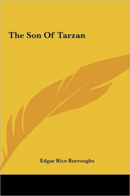 The Son of Tarzan the Son of Tarzan