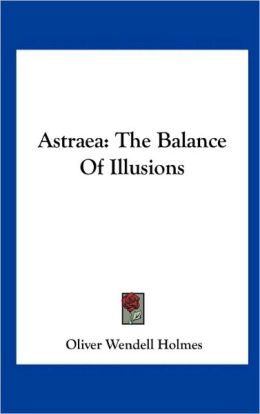 Astraea: The Balance of Illusions