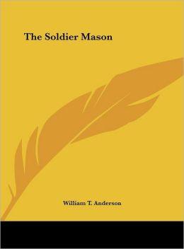 The Soldier Mason
