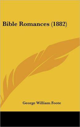 Bible Romances (1882)