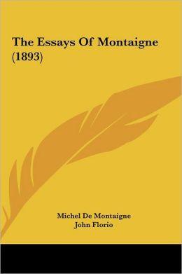 The Essays of Montaigne (1893)