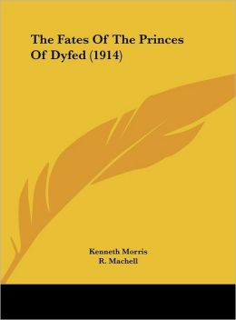 The Fates Of The Princes Of Dyfed (1914)