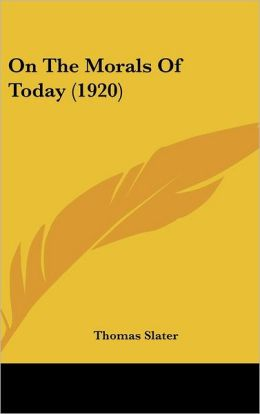 On The Morals Of Today (1920)