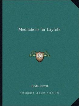 Meditations for Layfolk