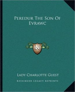 Peredur The Son Of Evrawc