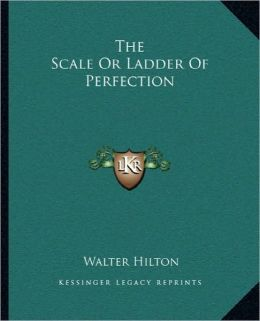 The Scale Or Ladder Of Perfection