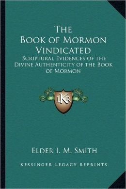 The Book Of Mormon Vindicated