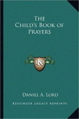 The Child's Book of Prayers