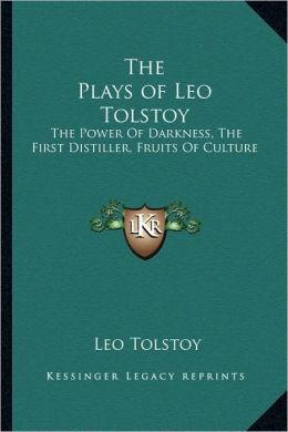 The Plays Of Leo Tolstoy